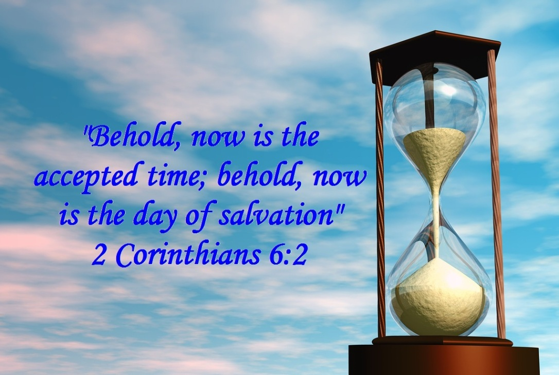 Kuvahaun tulos haulle 2 Corinthians 6:2