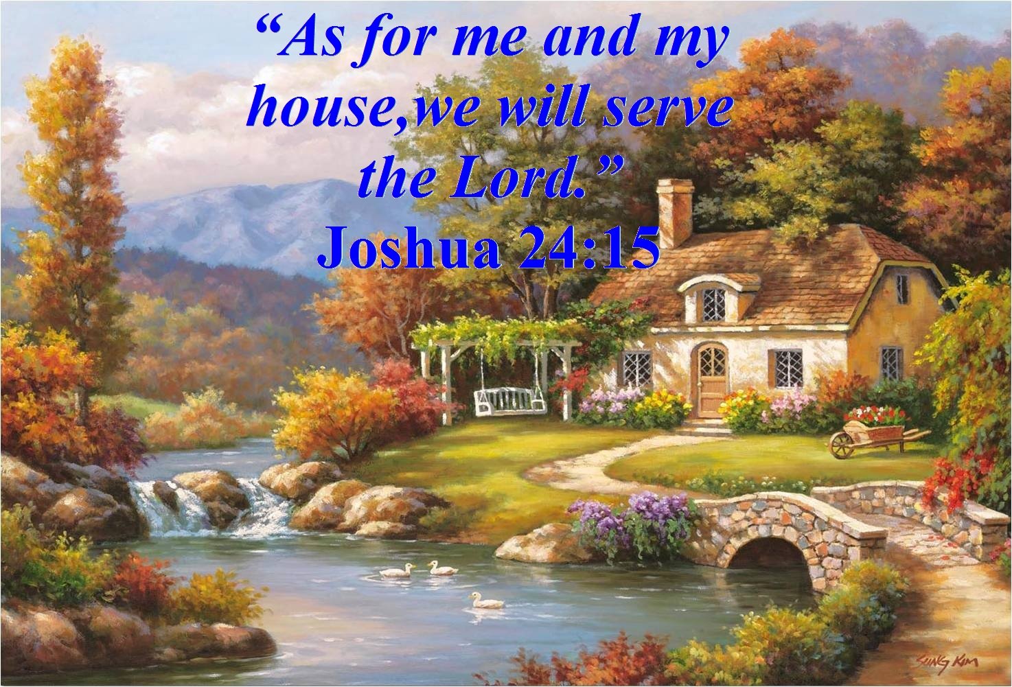 As For Me And My House We Will Serve The Lord Joshua
