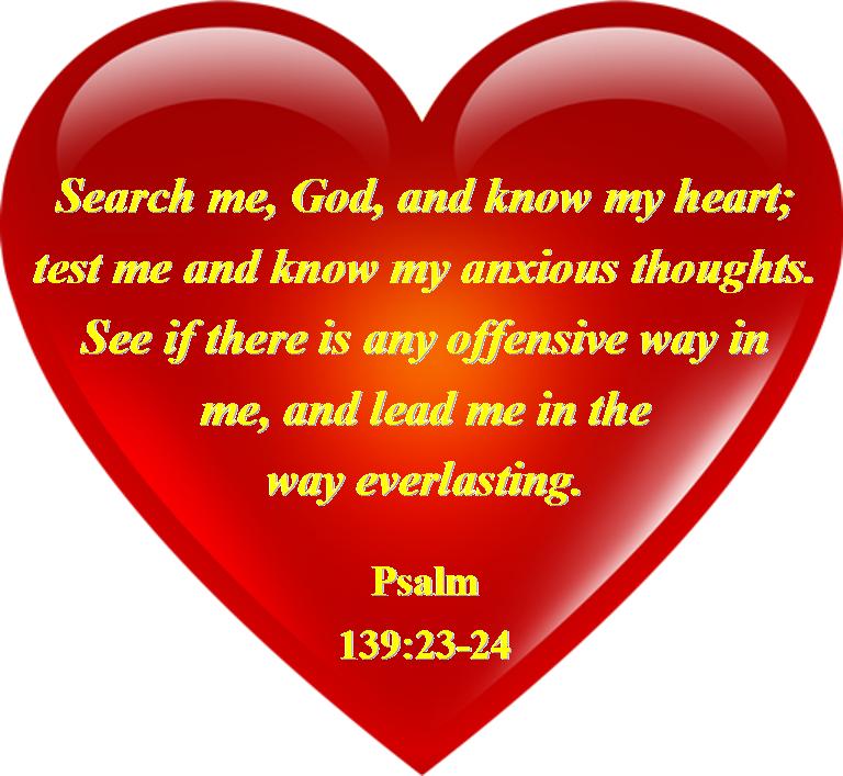 SEARCH ME, O GOD! u2013 Psalm 139:23-24 : Mission Venture ...