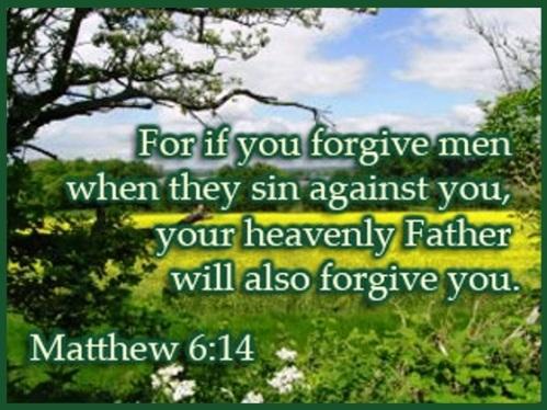 Forgiveness - Matthew 6 vs 14