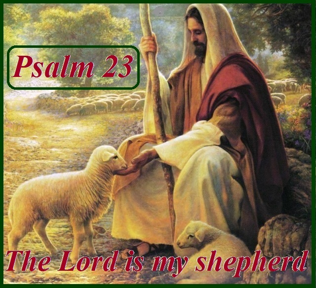 The Lord Is My Shepherd Psalm 23 Mission Venture Ministries