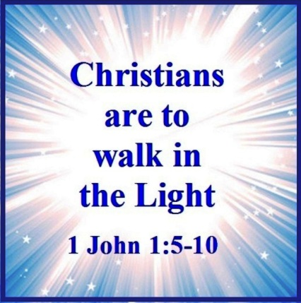 CHRISTIANS ARE TO WALK IN THE LIGHT – 1 John 1:5-10 | Mission Venture  Ministries