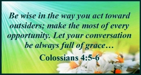Image result for picture Let your conversation be always full of grace, seasoned with salt