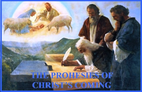Prophesies of Christ's coming