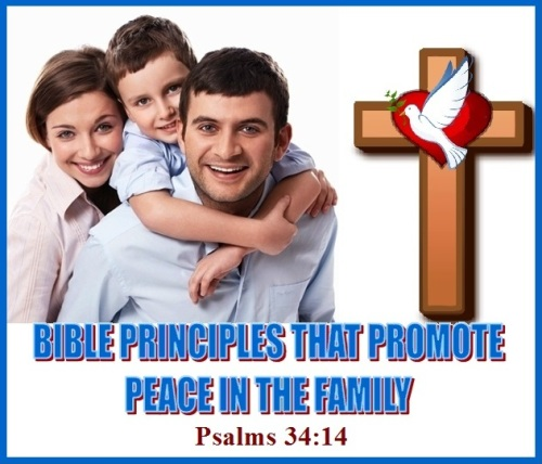 Psalm 34 vs 14 About the family